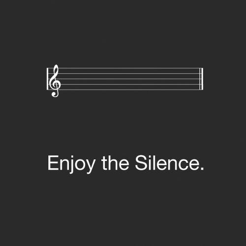 Eine leere Notenzeile mit dem Untertitel: Enjoy the silence